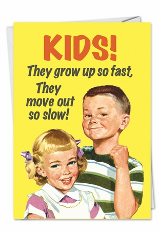 Funny Birthday Card From NobleWorksInc.com - Kids Grow Up Fast