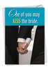 Humorous Wedding Card From NobleWorksInc.com - Kiss The Bride Gay