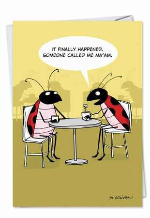 Hysterical Birthday Card From NobleWorksInc.com - Lady Bugs