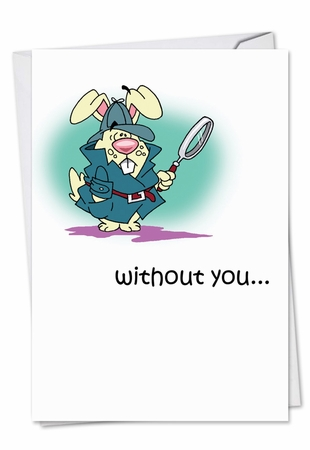 Hilarious Miss You Card From NobleWorksInc.com - Lonely Rabbit