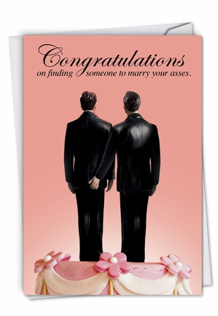 Humorous Wedding Card From NobleWorksInc.com - Marry Your Gay Asses