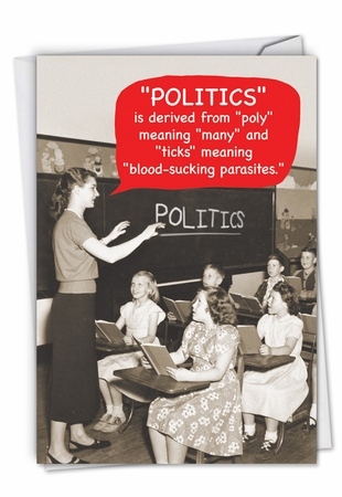 Hysterical Birthday Card From NobleWorksInc.com - Meaning Of Politics
