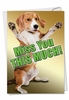 Humorous Miss You Card From NobleWorksInc.com - Miss You This Much Dog