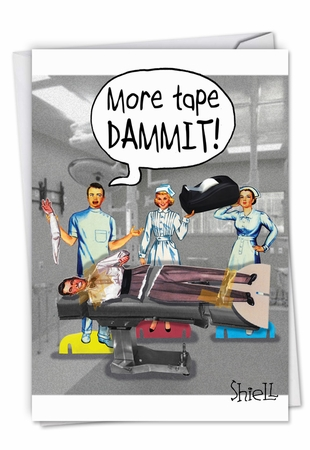 Hilarious Get Well Card From NobleWorksInc.com - More Tape