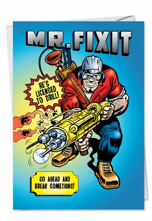 Hysterical Father's Day Card From NobleWorksInc.com - Mr. FixIt