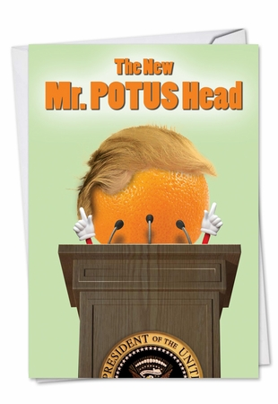 Hysterical Birthday Card From NobleWorksInc.com - Mr. Potus Head Trump