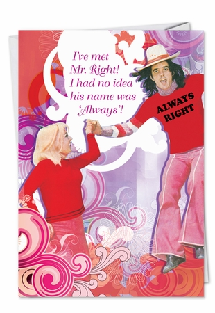 Funny Valentine's Day Card From NobleWorksInc.com - Mr. Right