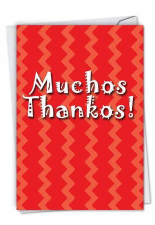 Humorous Thank You Card From NobleWorksInc.com - Muchos Thankos