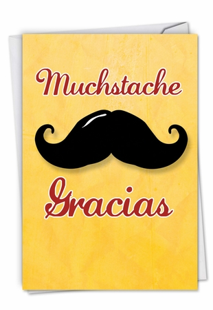 Humorous Thank You Card From NobleWorksInc.com - Mustache Gracias