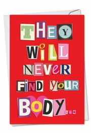 NEVER FIND YOUR BODY ANNIVERSARY Funny Anniversary Card by NobleWorks and