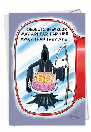 Hilarious Birthday Card From NobleWorksInc.com - Objects in Mirror 60