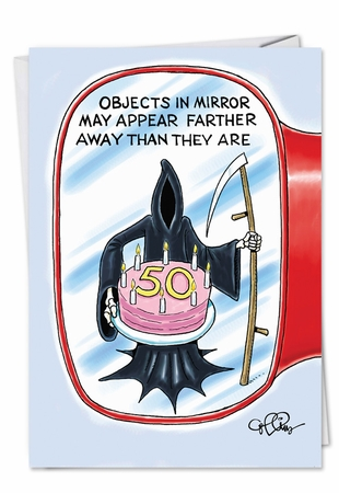 Hysterical Birthday Card From NobleWorksInc.com - Objects in Mirror 50