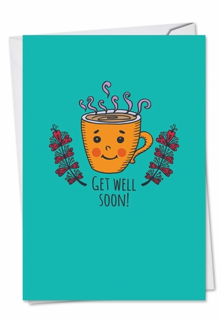 Funny Get Well Card From NobleWorksInc.com - Office Coffee