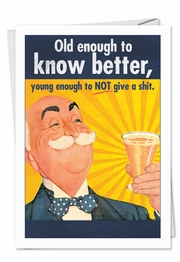 Old enough Happy Birthday Funny Card