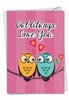 Hilarious Valentine's Day Card From NobleWorksInc.com - Owl Always Love You