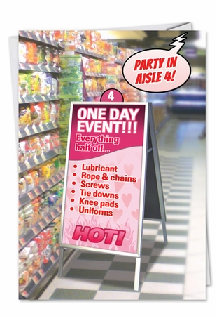 Hilarious Valentine's Day Card From NobleWorksInc.com - Party in Aisle 4