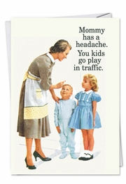 Play in Traffic Mothers Day Funny Card