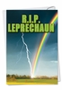 Hysterical St. Patrick's Day Card From NobleWorksInc.com - R.I.P. Leprechaun