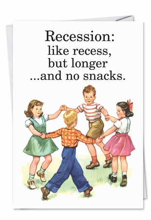Humorous Birthday Card From NobleWorksInc.com - Recession