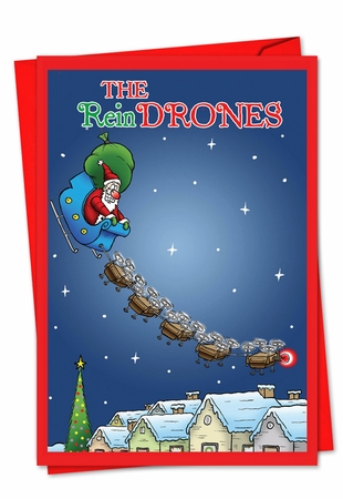 Hysterical Christmas Card From NobleWorksInc.com - Santa's New Reindrones
