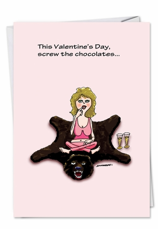 Funny Valentine's Day Card From NobleWorksInc.com - Screw the Chocolate