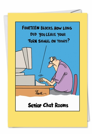 Hysterical Birthday Card From NobleWorksInc.com - Senior Chat Room