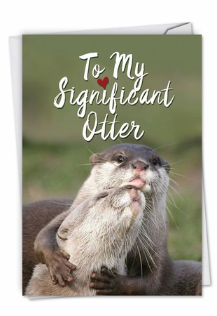 Hilarious Birthday Card From NobleWorksInc.com - Significant Otters