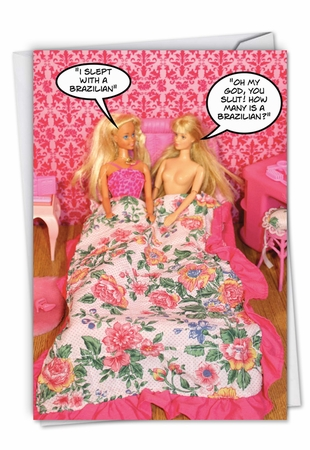 Hysterical Birthday Card From NobleWorksInc.com - Slept With A Brazilian