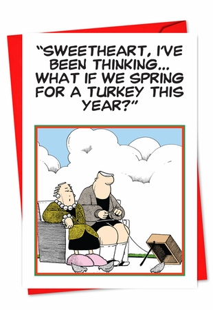 Hilarious Thanksgiving Card From NobleWorksInc.com - Spring For A Turkey