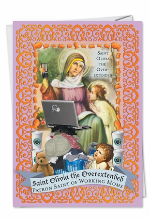 Humorous Mother's Day Card From NobleWorksInc.com - St. Olivia