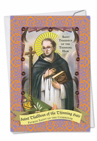 Hysterical Birthday Card From NobleWorksInc.com - St. Thaddeus
