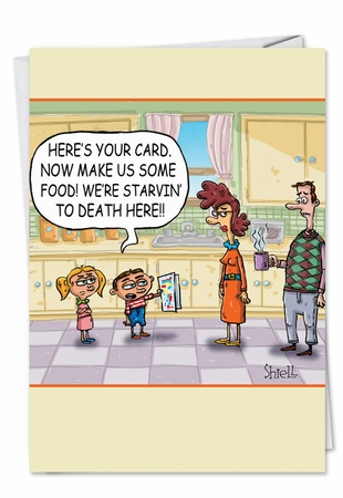 Humorous Mother's Day Card From NobleWorksInc.com - Starving to Death
