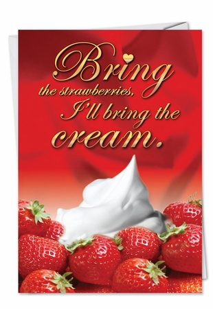 Funny Valentine's Day Card From NobleWorksInc.com - Strawberries and Cream