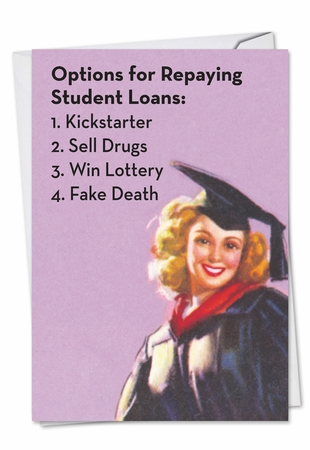 Humorous Graduation Card From NobleWorksInc.com - Student Loan Options