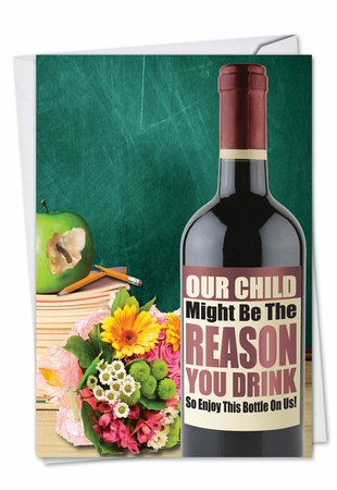 Humorous Teacher Thank You Card From NobleWorksInc.com - Teacher's Wine