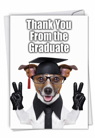 Hilarious Thank You Card From NobleWorksInc.com - Thank You from the Graduate