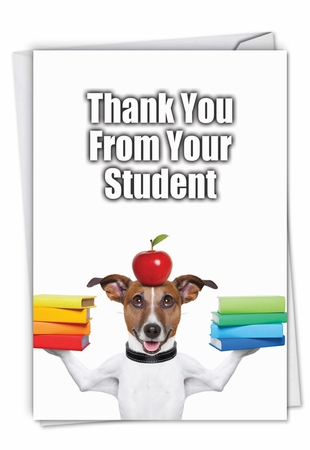 Humorous Thank You Card From NobleWorksInc.com - Thank You from Your Student
