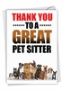 Humorous Thank You Card From NobleWorksInc.com - Thank You to a Great Pet Sitter