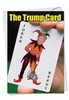Hysterical Birthday Card From NobleWorksInc.com - The Trump Card