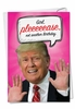 Hysterical Birthday Card From NobleWorksInc.com - Trump Another
