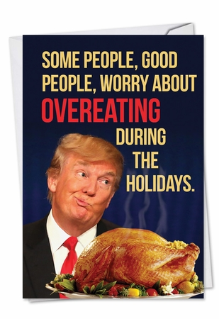Hysterical Happy Holiday Card From NobleWorksInc.com - Trump Overeating