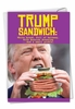 Hilarious Birthday Card From NobleWorksInc.com - Trump Sandwich