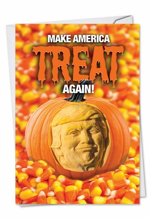 Hysterical Halloween Card From NobleWorksInc.com - Trump Treat Again