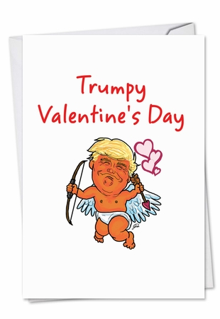 Hilarious Valentine's Day Card From NobleWorksInc.com - Trumpy