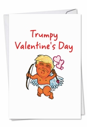 Trumpy Valentine's Day Funny Valentine's Day Card by NobleWorks and George Panagopoulos