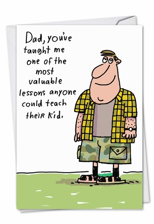 Hysterical Father's Day Card From NobleWorksInc.com - Valuable Lesson