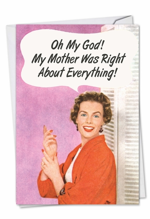 Funny Birthday Mother Card From NobleWorksInc.com - Vintage Mother Was Right