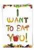 Funny Valentine's Day Card From NobleWorksInc.com - Want To Eat You