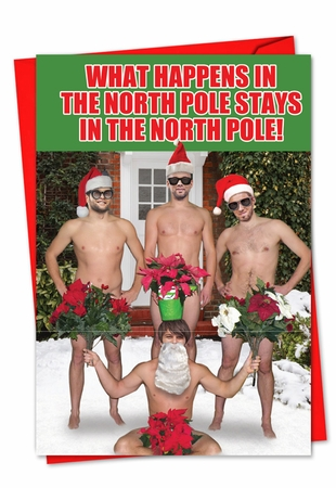 Funny Blank Christmas Card From NobleWorksInc.com - What Happens In The North Pole