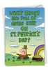 Funny St. Patrick's Day Card From NobleWorksInc.com - What's Broke